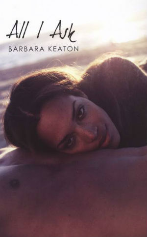 Click for more detail about All I Ask (Indigo: Sensuous Love Stories) by Barbara Keaton