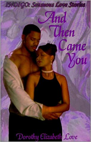 Click for a larger image of And Then Came You (Indigo: Sensuous Love Stories)