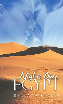 Click for more detail about Nights Over Egypt (Indigo: Sensuous Love Stories) by Barbara Keaton