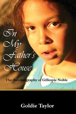 Click for more detail about In My Father's House by Goldie Taylor