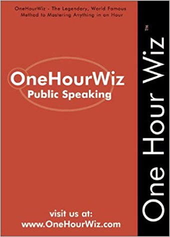 Click for more detail about OneHourWiz:  Public Speaking - The Legendary, World Famous Method for Anyone to Master the Art of Public Speaking by R. Sporty King