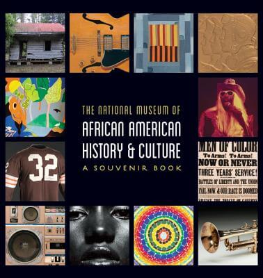 Book Cover National Museum of African American History and Culture: A Souvenir Book by National Museum of African American History & Culture