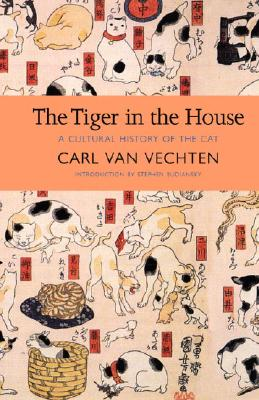 Click for more detail about The Tiger in the House: A Cultural History of the Cat (New York Review Books Classics) by Carl Van Vechten