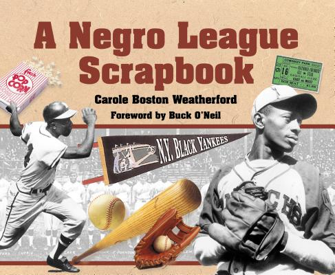 Click for more detail about A Negro League Scrapbook by Carole Boston Weatherford