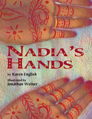 Click for more detail about Nadia's Hands by Karen English