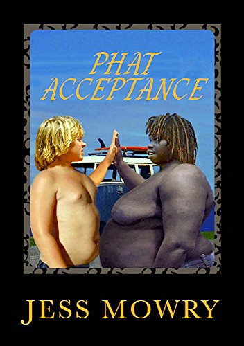 Click for more detail about Phat Acceptance by Jess Mowry