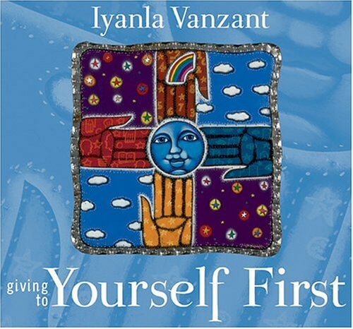 Click for more detail about Giving to Yourself First (Inner Vision (Sounds True)) by Iyanla Vanzant