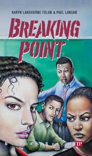Click for more detail about Breaking Point (Bluford High Series #16) by Karyn Langhorne Folan and Paul Langan
