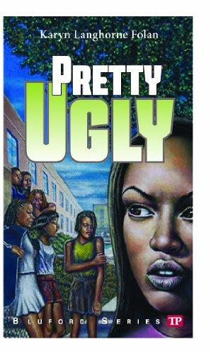 Click for more detail about Pretty Ugly (Bluford Series #18) (Bluford High Series #18) by Karyn Langhorne Folan