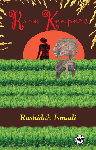 Click for more detail about Ricekeepers: A Play by Rashidah Ismaili