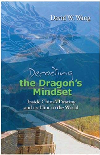 Click for a larger image of Decoding The Dragons Mindset: Inside China S Destiny And Its Hint To The World