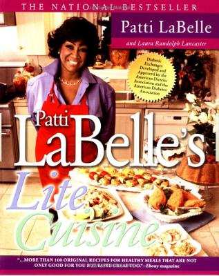 Click for more detail about Patti Labelle's Lite Cuisine by Patti Labelle