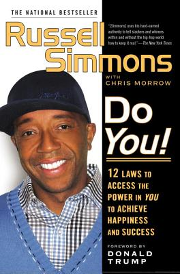 Click for more detail about Do You!: 12  Laws To Access The Power In You To Achieve Happiness And Success by Russell Simmons and Chris Morrow