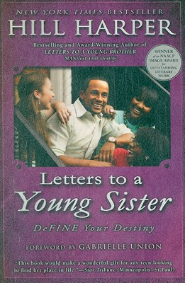 Click for more detail about Letters to a Young Sister: DeFINE Your Destiny by Hill Harper