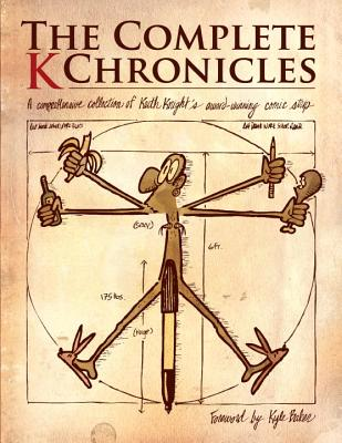 Click for more detail about The Complete K Chronicles by Keith Knight