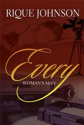 Click for more detail about Every Woman's Man by Rique Johnson