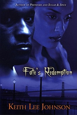 Click for more detail about Fate's Redemption by Keith Lee Johnson