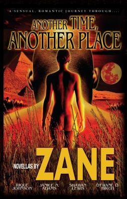 Book cover of Another Time, Another Place: Five Novellas by Zane