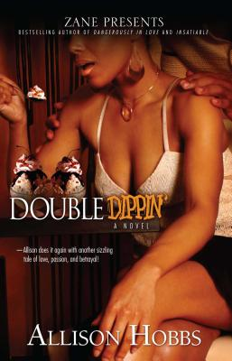 Click for more detail about Double Dippin' by Allison Hobbs