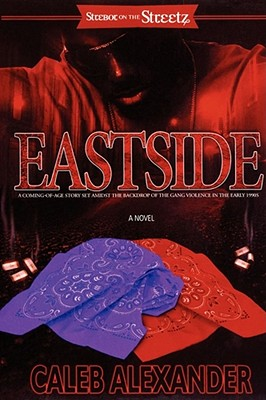 Click for more detail about Eastside (Strebor on the Streetz) by Caleb Alexander