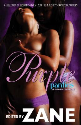 Book cover of Purple Panties: An Eroticanoir.com Anthology by Zane