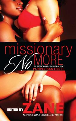 Book cover of Missionary No More: Purple Panties 2 by Zane