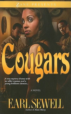 Click for more detail about Cougars (Zane Presents) by Earl Sewell