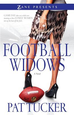 Click for more detail about Football Widows by Pat Tucker