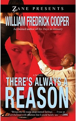 book cover There's Always A Reason (Zane Presents)