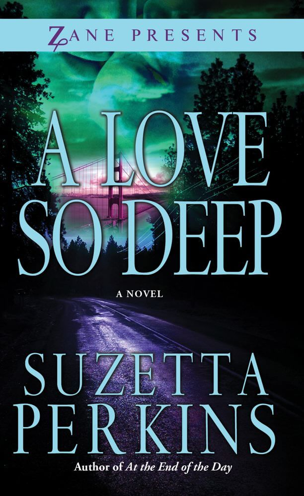 Click for more detail about A Love So Deep (Zane Presents) by Suzetta Perkins