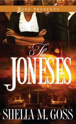 Click for more detail about The Joneses by Shelia M. Goss