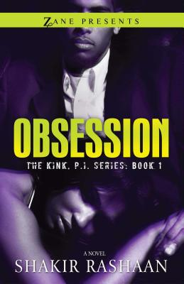 book cover Obsession: The Kink, P.I. Series by Shakir Rashaan