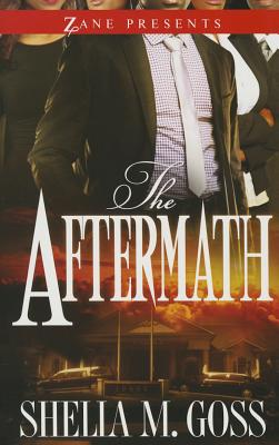 Click for more detail about The Aftermath: The Joneses 2 by Shelia M. Goss