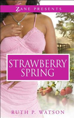 Click for more detail about Strawberry Spring by Ruth P. Watson