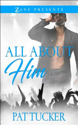 Click for a larger image of All About Him: A Novel