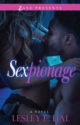 Click to go to detail page for Sexpionage: A Novel (Zane Presents)