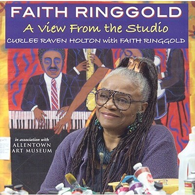 Click for a larger image of Faith Ringgold: A View From The Studio