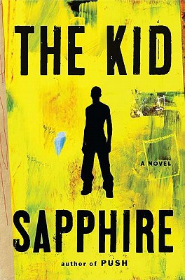 Click for more detail about The Kid by Sapphire