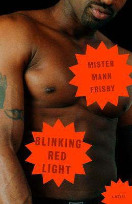 Click for more detail about Blinking Red Light by Mister Mann Frisby