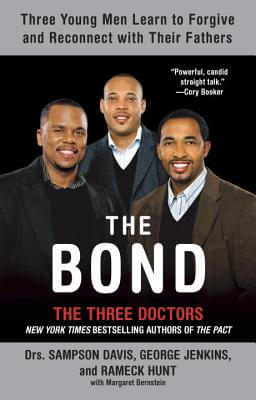 Click for more detail about The Bond by Sampson Davis, George Jenkins and Rameck Hunt