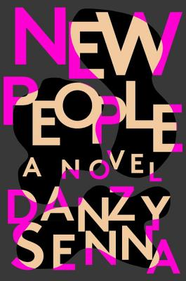 Click for more detail about New People by Danzy Senna