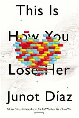 Discover other book in the same category as This Is How You Lose Her by Junot Diaz