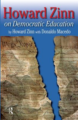 Click for more detail about Howard Zinn on Democratic Education by Howard Zinn