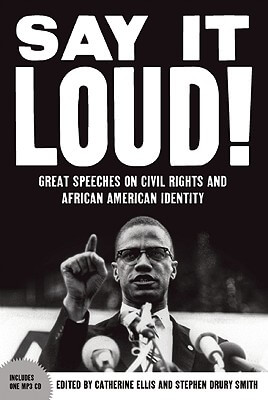 Click for a larger image of Say It Loud: Great Speeches On Civil Rights And African American Identity