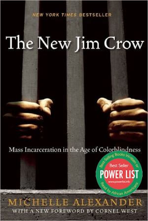 Click for a larger image of The New Jim Crow: Mass Incarceration in the Age of Colorblindness