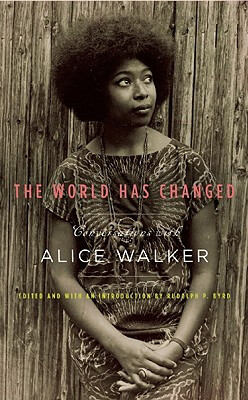 Click for a larger image of The World Has Changed: Conversations with Alice Walker