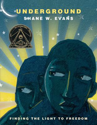 Click for more detail about Underground: Finding The Light To Freedom by Shane W. Evans