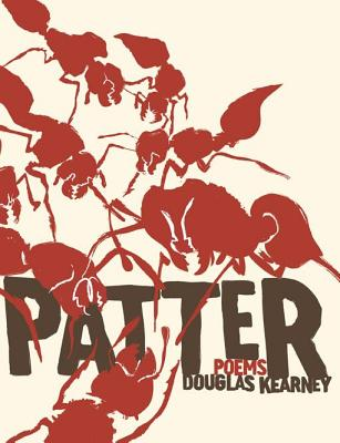 Click for more detail about Patter by Douglas Kearney