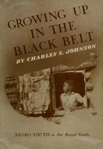 Click for more detail about Growing Up in the Black Belt: Negro Youth in the Rural South by Charles S. Johnson