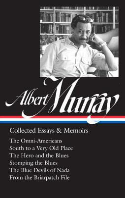 Click for a larger image of Albert Murray: Collected Essays & Memoirs